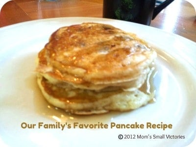 Our Family's Favorite Pancake Recipe