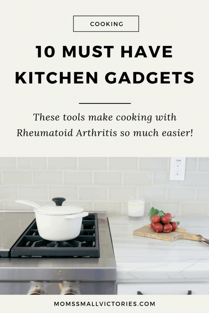 These 10 must have kitchen gadgets make cooking with Rheumatoid Arthritis so much easier even on days you don't want to cook. Get dinner on the table quickly and easily with these tools to simplify cooking. #cooking #cookingwithRA #rheumatoidarthritistips