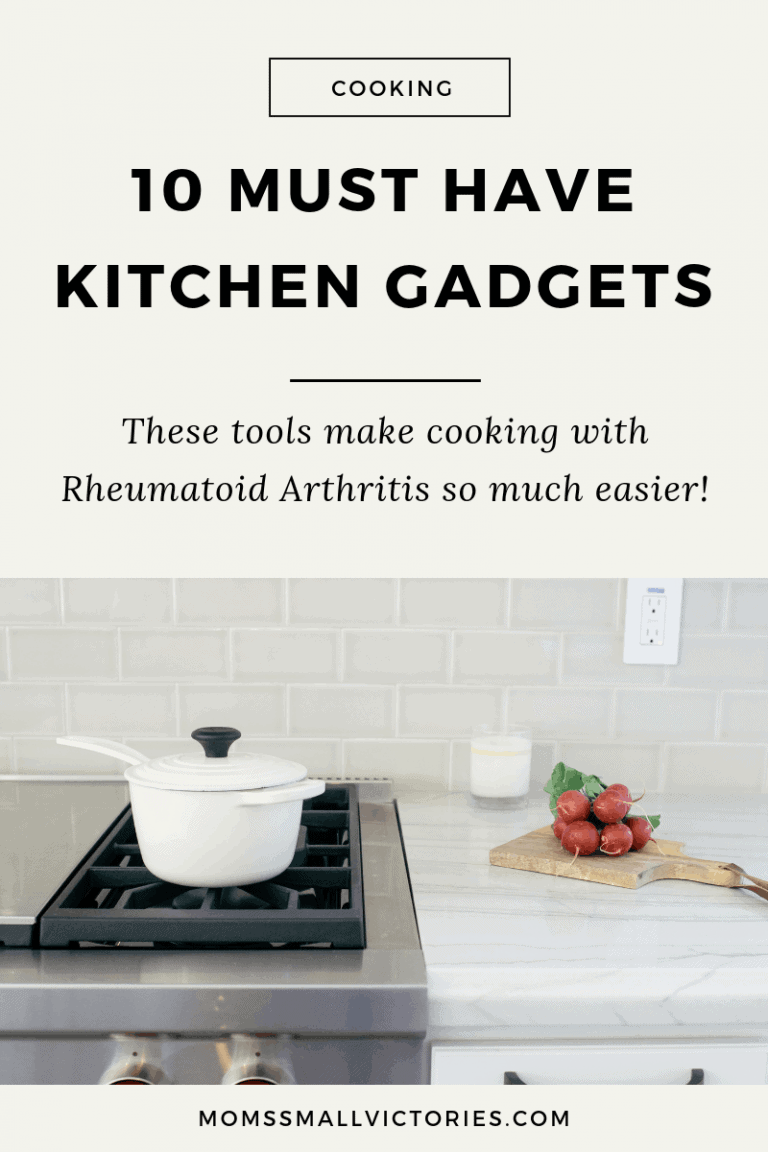 My 10 Must Have Kitchen Gadgets for Cooking with Rheumatoid Arthritis