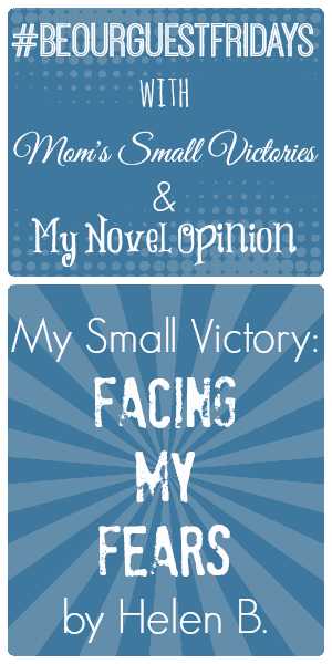 Be Our Guest Fridays {7}: My Novel Opinion on Facing Her Fears