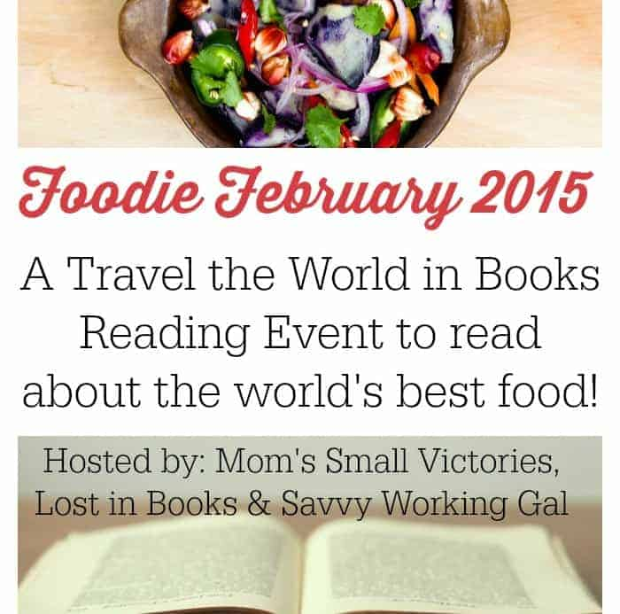 Foodie February 2015: A Travel the World in Books Reading Challenge Event