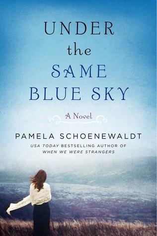 Under the Same Blue Sky by Pamela Schoenewaldt Review & GIVEAWAY!