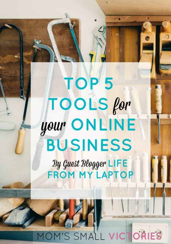Top 5 Tools for Your Online Business by Guest Blogger Life from My Laptop. Simple essential tools you need to get your online business started on the right track.