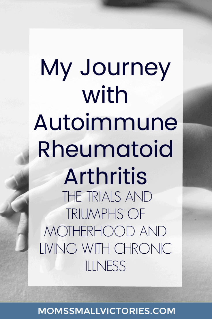 My Journey living with Rheumatoid Arthritis including the trials and triumphs of motherhood and living with chronic illness for 15+ years. How I went from Surviving to Thriving with Rheumatoid Arthritis.