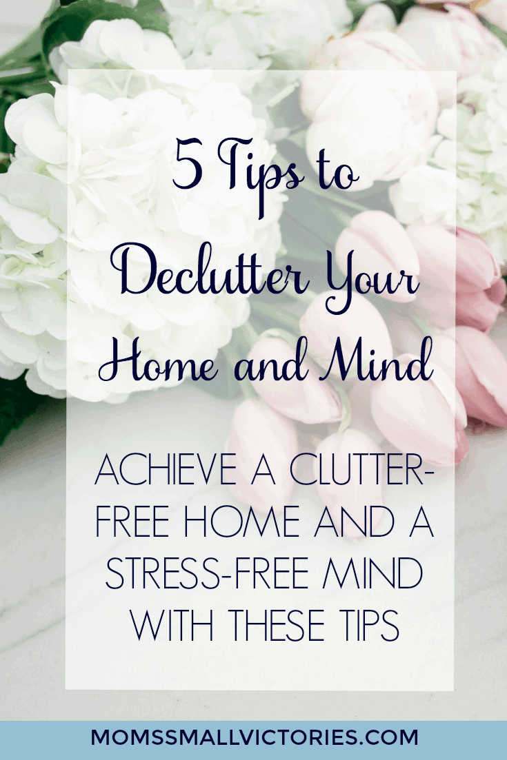 5 Tips to Declutter Your Home and Mind