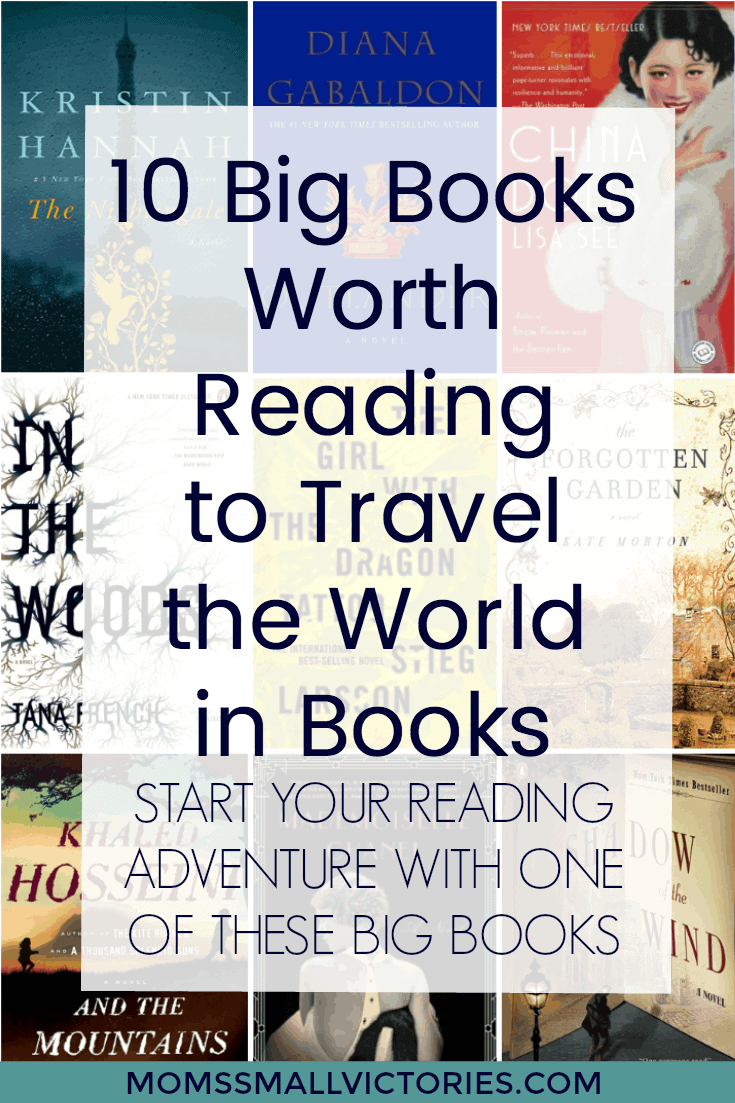 10 Big Books Worth Reading to Travel the World in Books
