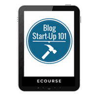 Blog Start Up 101 by Crystal Pain of Money Saving Mom will help you launch the blog of your dreams
