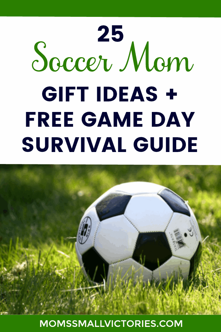 25 Soccer Mom Gift Ideas + FREE Game Day Survival Guide