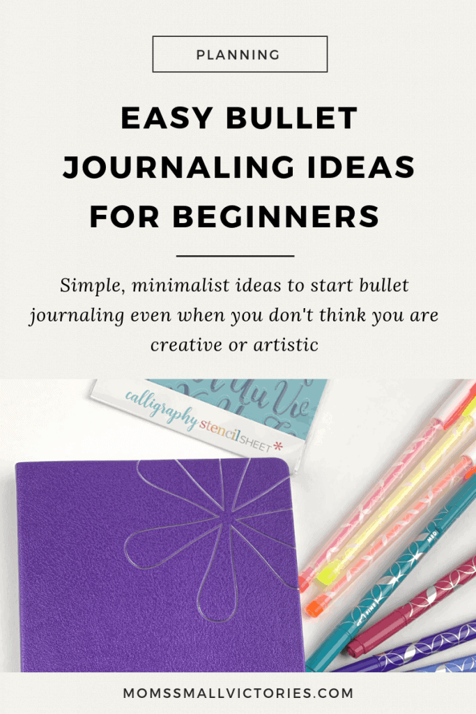 Easy bullet journaling ideas for beginners to start bullet journaling even when you don't think you are creative or artistic. Simple, minimalist ideas to get you started with bullet journaling. #bulletjournal #easybulletjournaling #productivity