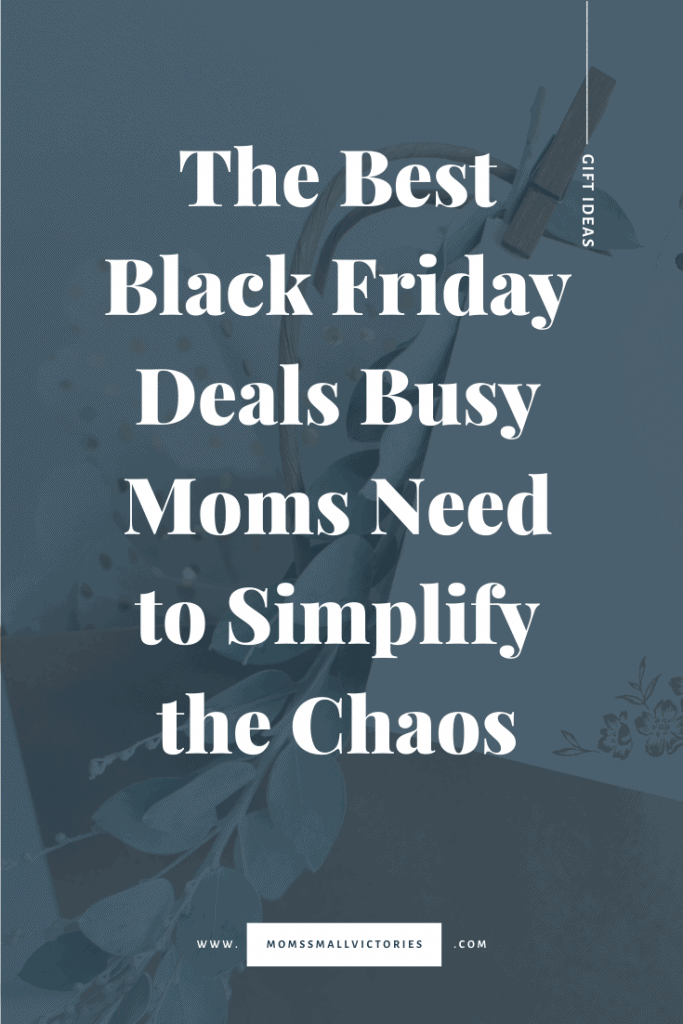 The Best Black Friday Deals Busy Moms need to simplify the chaos. The best Black Friday deals to manage your home, life, schedule and make things easier. Great ideas for self care too so mom can make more time for herself. #blackfriday