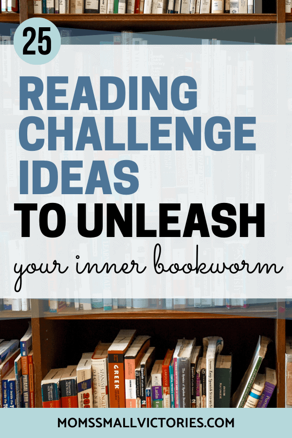 Want to read more in 2020? Grab these 25 reading challenge ideas + FREE reading challenge workbook and tracker to create your own reading challenge and unleash your inner bookworm today! #reading #books #readingchallenge #readingchallengeideas #momssmallvictories