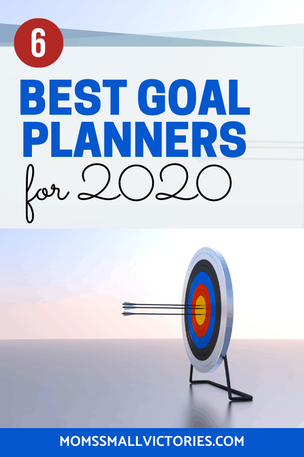 The 6 Best Goal Planners for 2020. These planners will help you pinpoint your most important goals, schedule them into your life, track and maintain progress on your goals so you can crush them in 2020! Goalsetting does not have to be difficult with one of these planners on your side to help you stay accountable to the goals that are important to you so you can achieve the life you want. #goalsetting #2020goals #goalplanner #bestplanners #momssmallvictories