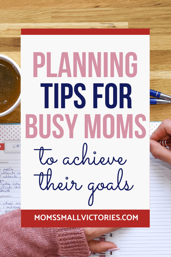 Struggle with planning and staying on track to crush your goals? Get more than 20+ tips, resources and tools to achieve your dream life. Planning Tips to Achieve Your Dream Life. Achieve the life you've always wanted with these tips, tools and resources. #planning #productivity #planners #busymoms #momssmallvictories