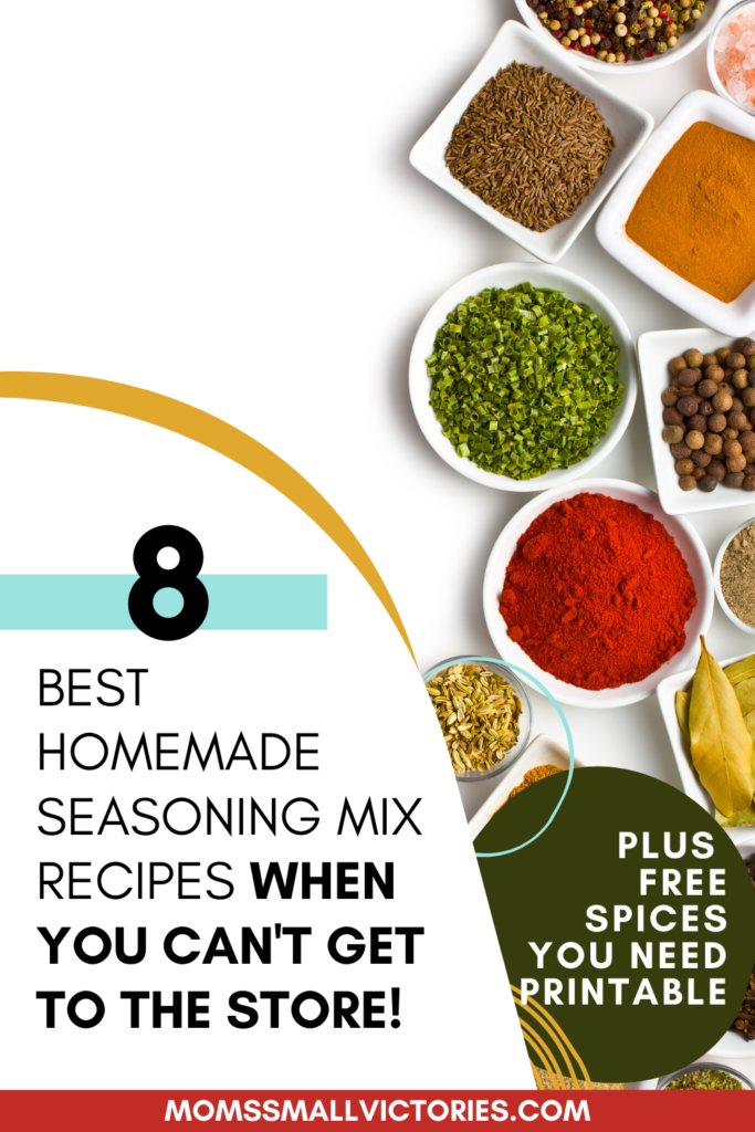 When you're in a pinch or can't get to the store, these 8 homemade seasoning mix recipes will save mealtime. They are so good, you may never go back to premade seasoning packets that cost more, waste more and are not as healthy. Grab these homemade seasoning mix recipes and a free Spices to Keep in Your Pantry printable so you can always have the ingredients on hand. Homemade taco seasoning, homemade chili seasoning, homemade ranch seasoning, and more! #seasoningrecipes #momssmallvictories